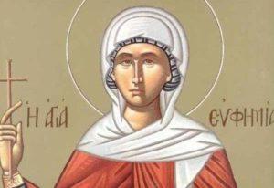 Αγία Ευφημία – Γιορτή σήμερα 16 Σεπτεμβρίου – Ποιοι γιορτάζουν